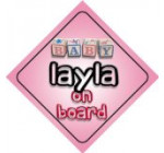 Baby Girl Layla on board novelty car sign gift / present for new child / newborn baby Reviews