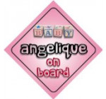 Baby Girl Angelique on board novelty car sign gift / present for new child / newborn baby