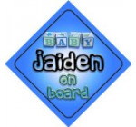 Baby Boy Jaiden on board novelty car sign gift / present for new child / newborn baby