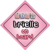 Baby Girl Brielle on board novelty car sign gift / present for new child / newborn baby Reviews