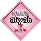 Baby Girl Aliyah on board novelty car sign gift / present for new child / newborn baby
