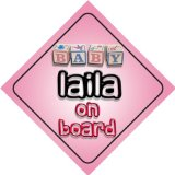 Baby Girl Laila on board novelty car sign gift / present for new child / newborn baby