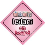 Baby Girl Leilani on board novelty car sign gift / present for new child / newborn baby Reviews